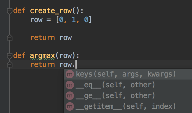 Pycharm autocomplete dropdown on a code without type annotation nor defined variable passed as argument.