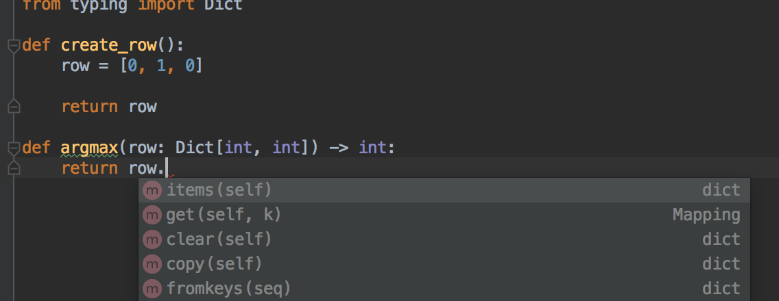 Pycharm autocomplete dropdown on a code with type annotation (`Dict[int, int]`) but without a defined variable passed as argument.